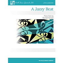 Willis Music A Jazzy Beat (Later Elem Level) Willis Series by Randall Hartsell