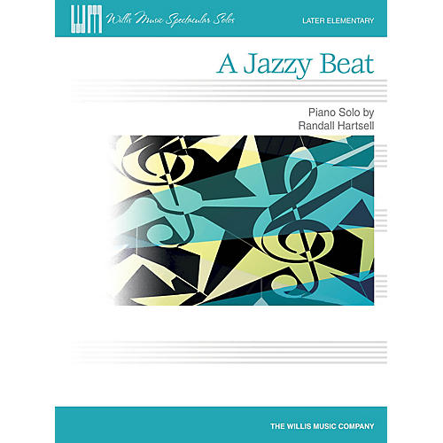 Willis Music A Jazzy Beat (Later Elem Level) Willis Series by Randall Hartsell-thumbnail