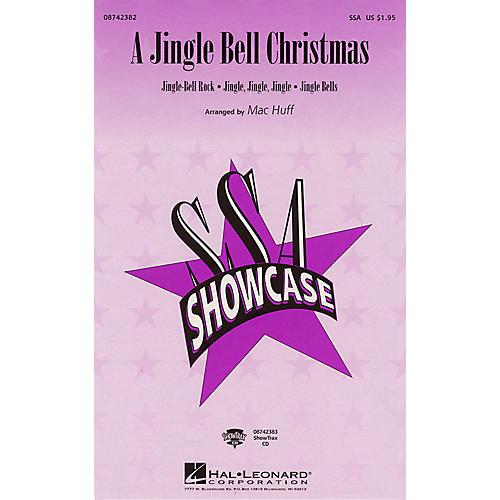 Hal Leonard A Jingle Bell Christmas (Medley) SSA arranged by Mac Huff
