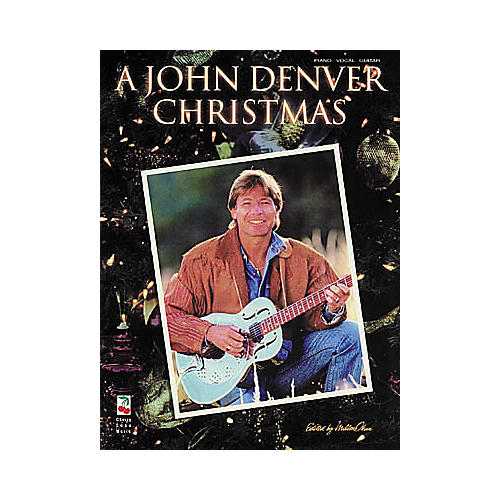 Cherry Lane A John Denver Christmas Piano, Vocal, Guitar Songbook