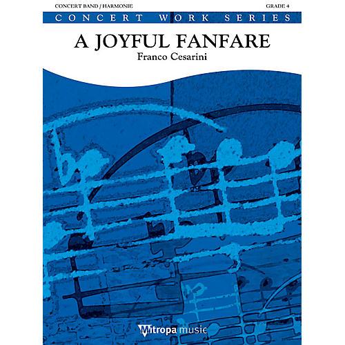 Mitropa Music A Joyful Fanfare Concert Band Level 4 Composed by Franco Cesarini-thumbnail