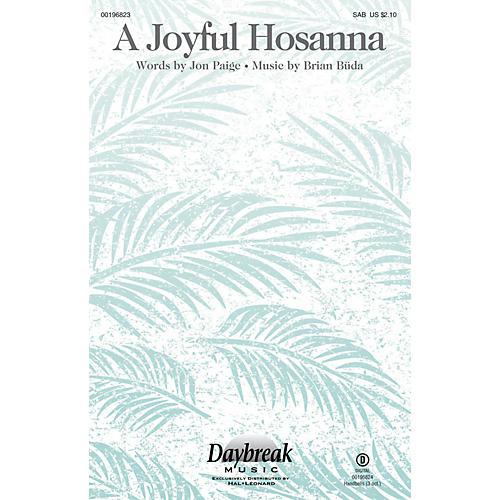 Daybreak Music A Joyful Hosanna SAB composed by Brian Büda-thumbnail