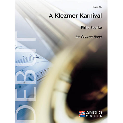 Anglo Music Press A Klezmer Karnival (Grade 2.5 - Score Only) Concert Band Level 2.5 Composed by Philip Sparke-thumbnail
