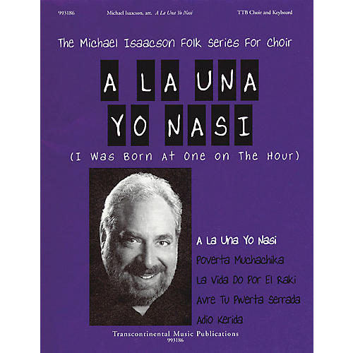 Transcontinental Music A La Una Yo Nasi (I Was Born at One on the Hour) TTB arranged by Michael Isaacson-thumbnail