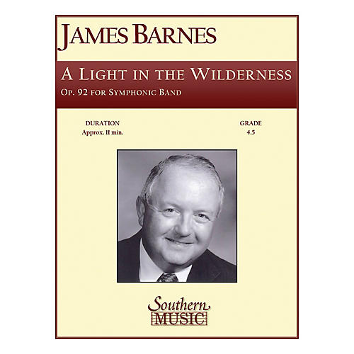 Southern A Light in the Wilderness (Band/Concert Band Music) Concert Band Level 4. Composed by James Barnes-thumbnail