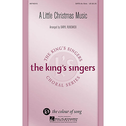 Hal Leonard A Little Christmas Music SATB Divisi by The King's Singers arranged by Daryl Runswick