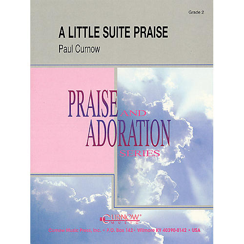 Curnow Music A Little Suite Praise (Grade 2 - Score Only) Concert Band Level 2 Composed by Paul Curnow