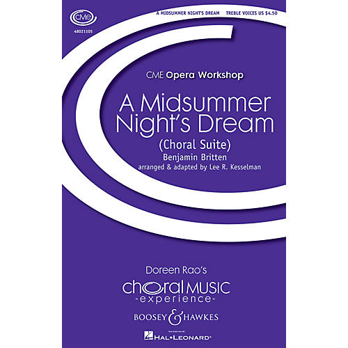 Boosey and Hawkes A Midsummer Night's Dream - A Choral Suite (CME Opera Workshop) Treble Voices arranged by Lee Kesselman