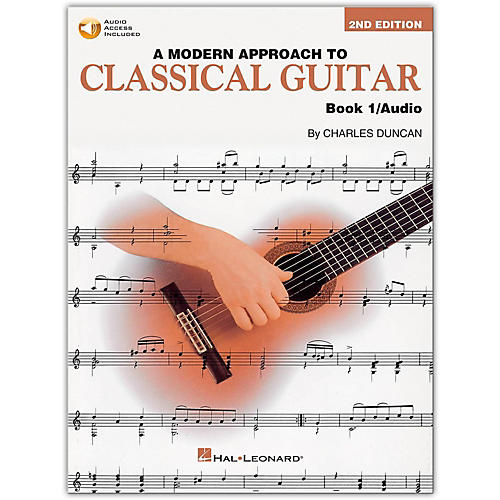 Hal Leonard A Modern Approach to Classical Guitar - Book 1 (Book/CD)