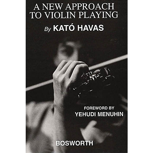 Bosworth A New Approach to Violin Playing Music Sales America Series Written by Kato Havas-thumbnail
