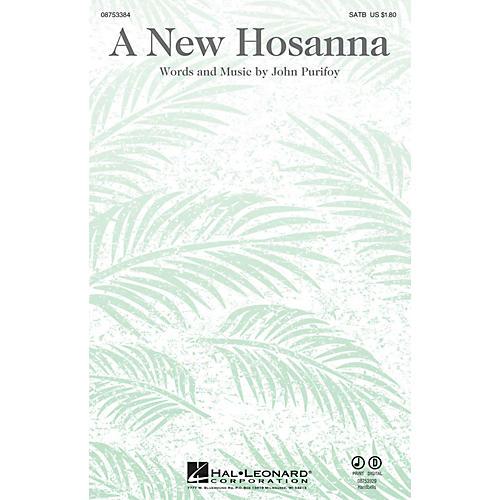 Hal Leonard A New Hosanna SATB composed by John Purifoy