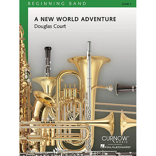 Curnow Music A New World Adventure (Grade 0.5 - Score Only) Concert Band Level 1 Composed by Douglas Court