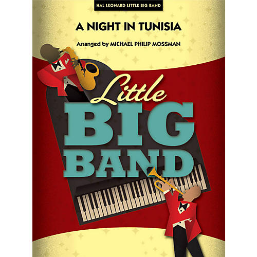 Hal Leonard A Night In Tunisia - Little Big Band Series Level 3 - 4