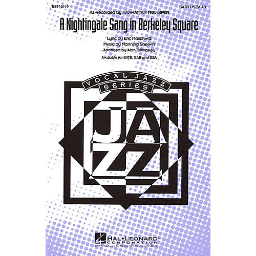 Hal Leonard A Nightingale Sang in Berkeley Square SATB by The Manhattan Transfer arranged by Alan Billingsley