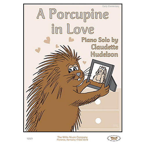 Willis Music A Porcupine in Love (Early Elem Level) Willis Series by Claudette Hudelson-thumbnail