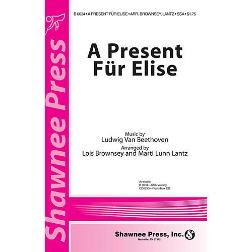Shawnee Press A Present Für Elise SSA composed by Ludwig van Beethoven arranged by Marti Lunn Lantz-thumbnail