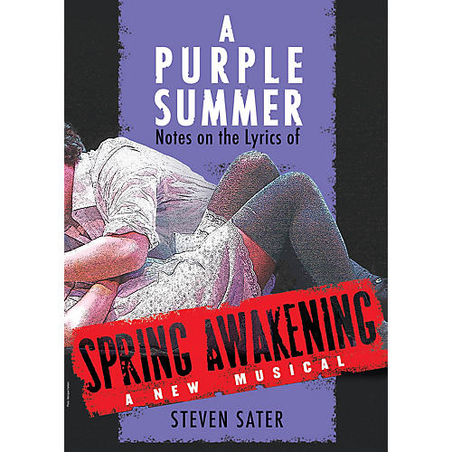 Applause Books A Purple Summer (Notes on the Lyrics of Spring Awakening) Applause Books Series Softcover by Steven Sater-thumbnail