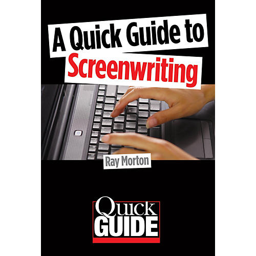 Limelight Editions A Quick Guide to Screenwriting Quick Guide Series Softcover Written by Ray Morton-thumbnail