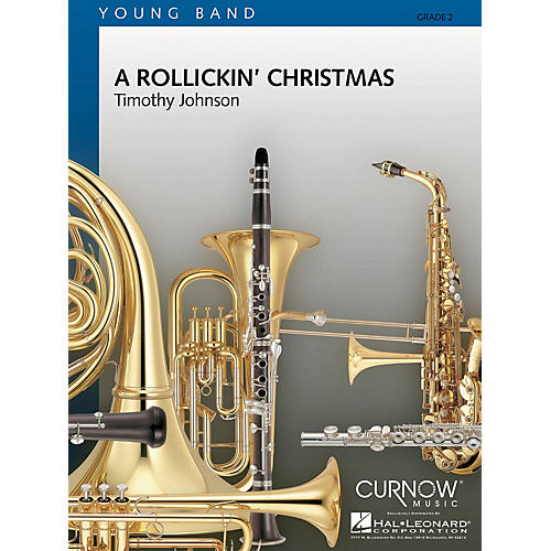 Curnow Music A Rollickin' Christmas (Grade 2 - Score Only) Concert Band Level 2 Composed by Timothy Johnson-thumbnail