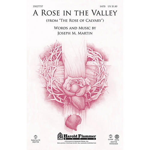 Shawnee Press A Rose in the Valley (from The Rose of Calvary) SATB composed by Joseph M. Martin-thumbnail