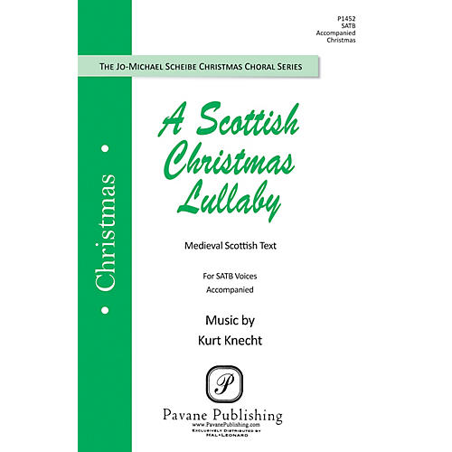 Pavane A Scottish Christmas Lullaby SATB composed by Kurt Knecht