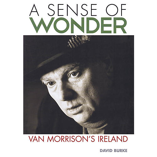 Jawbone Press A Sense of Wonder (Van Morrison's Ireland) Book Series Softcover Written by David Burke-thumbnail