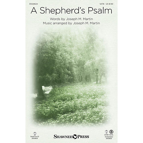 Shawnee Press A Shepherd's Psalm SATB composed by Joseph M. Martin-thumbnail