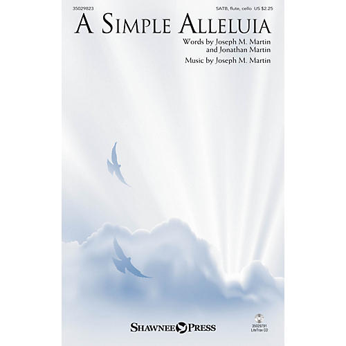 Shawnee Press A Simple Alleluia SATB W/ FLUTE AND CELLO composed by Jonathan Martin-thumbnail