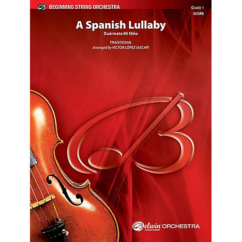 Alfred A Spanish Lullaby String Orchestra Grade 1 Set-thumbnail