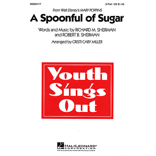 Hal Leonard A Spoonful of Sugar (from Mary Poppins) 2-Part arranged by Cristi Cary Miller-thumbnail