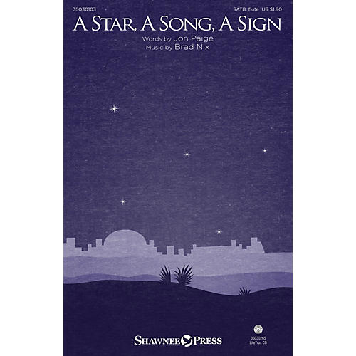 Shawnee Press A Star, A Song, A Sign SATB W/ FLUTE composed by Brad Nix-thumbnail