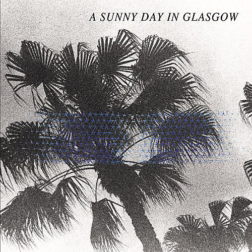 Alliance A Sunny Day in Glasgow - Sea When Absent