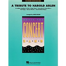 Hal Leonard A Tribute to Harold Arlen Concert Band Level 4 Arranged by James Kessler