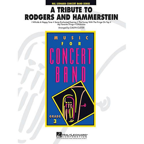 Hal Leonard A Tribute to Rodgers and Hammerstein - Young Concert Band Level 3 by Calvin Custer-thumbnail