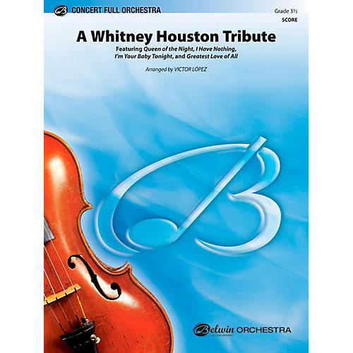 Alfred A Whitney Houston Tribute Concert Full Orchestra Grade 3.5 Set