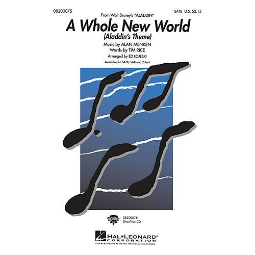 Hal Leonard A Whole New World - Aladdin's Theme (from Aladdin) SAB Arranged by Ed Lojeski