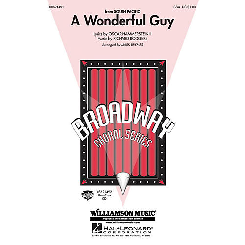 Hal Leonard A Wonderful Guy (from South Pacific) SSA arranged by Mark Brymer