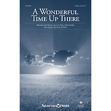 Shawnee Press A Wonderful Time Up There SATB arranged by Stan Pethel