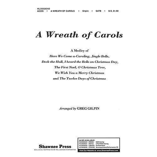 Shawnee Press A Wreath of Carols 2 Part / 3 Part Arranged by Greg Gilpin-thumbnail