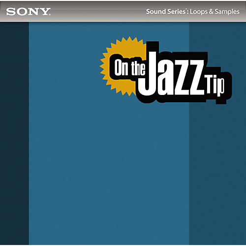 Sony ACID Loops - On the Jazz Tip