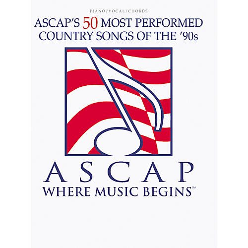 Alfred ASCAP's 50 Most Performed Country Songs of the '90s Book
