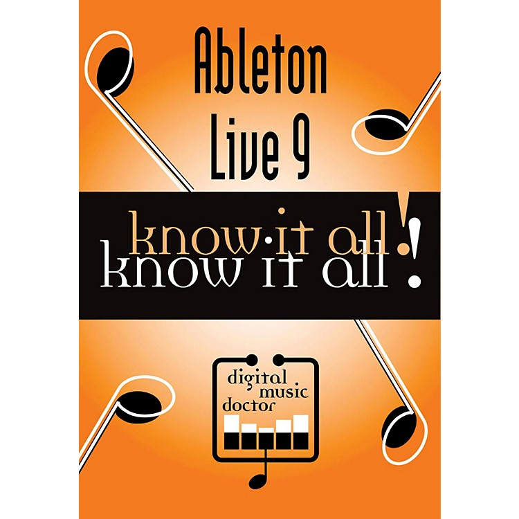 Digital Music Doctor Ableton Live 9 Know It All! Orange .5 x 7.5 x 5.25