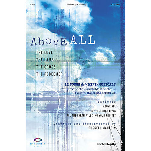 Integrity Music Above All CD 10-PAK Arranged by Russell Mauldin-thumbnail