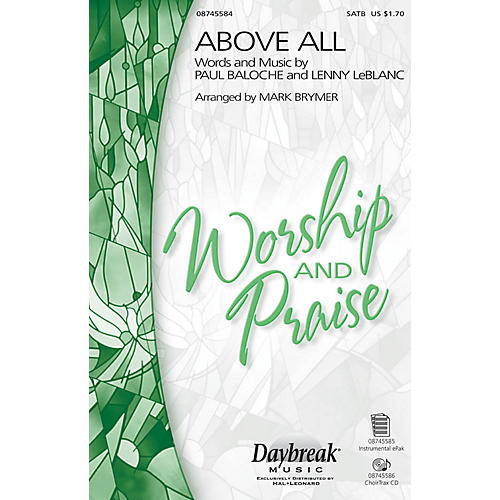 Daybreak Music Above All SATB by Michael W. Smith arranged by Mark Brymer