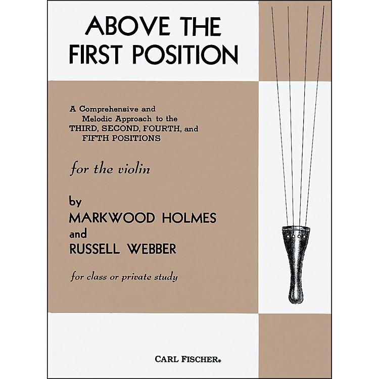 Carl FischerAbove The First Position Book