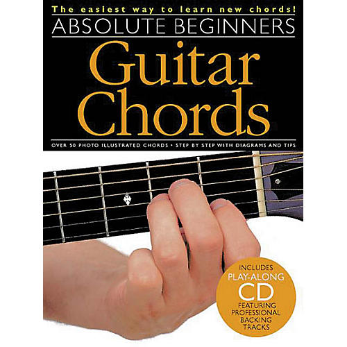 Music Sales Absolute Beginners - Guitar Chords Music Sales America Series Softcover with CD Written by Various