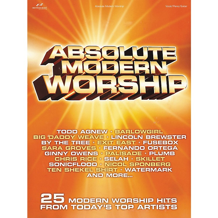 Brentwood-Benson Absolute Modern Worship Piano, Vocal, Guitar Songbook