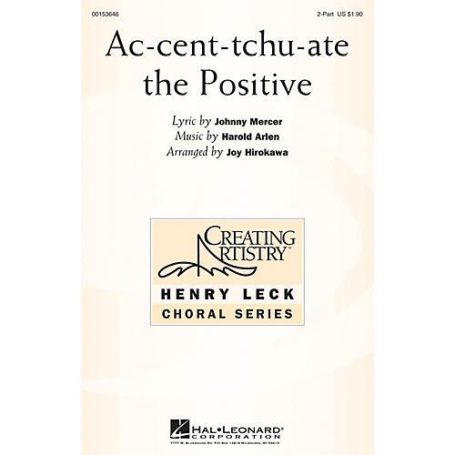 Hal Leonard Ac-cent-tchu-ate the Positive 2PT TREBLE arranged by Joy Hirokawa-thumbnail