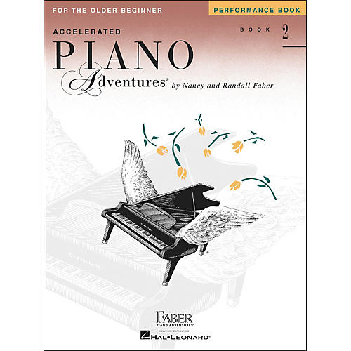 Faber Piano Adventures Accelerated Piano Adventures Performance Book 2 - Faber Piano