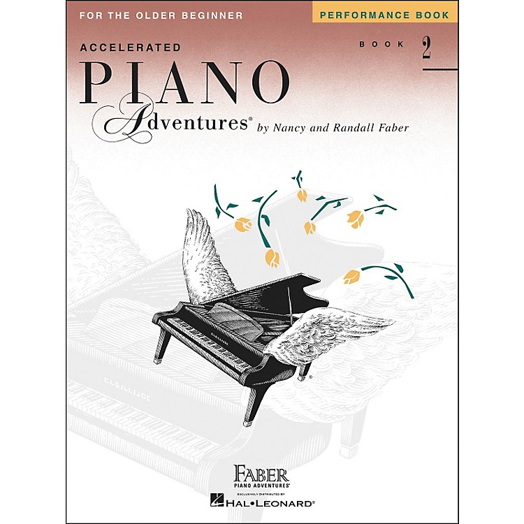 Faber Music Accelerated Piano Adventures Performance Book 2 - Faber Piano